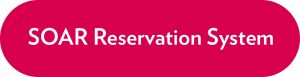 Button saying SOAR Reservation System